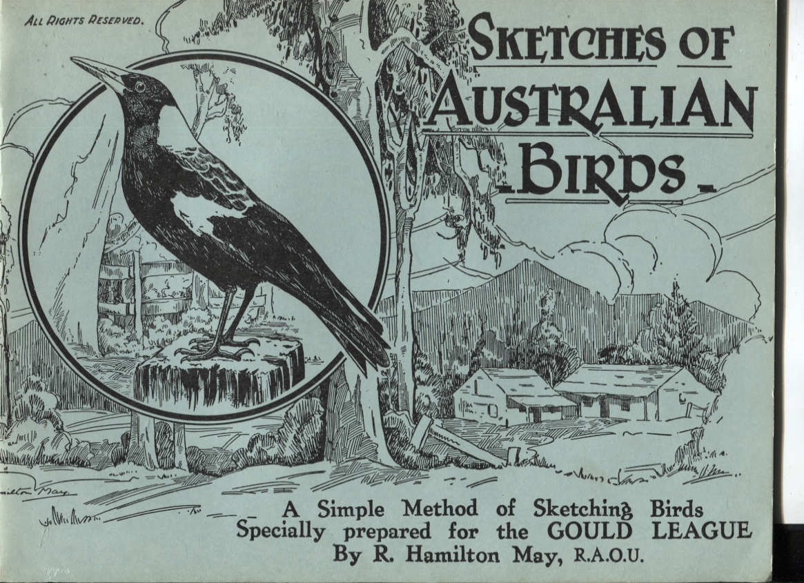 Image for Sketches of Australian Birds : a Simple Method of Sketching Birds Specially Prepared for the Gould League by R Hamiton May