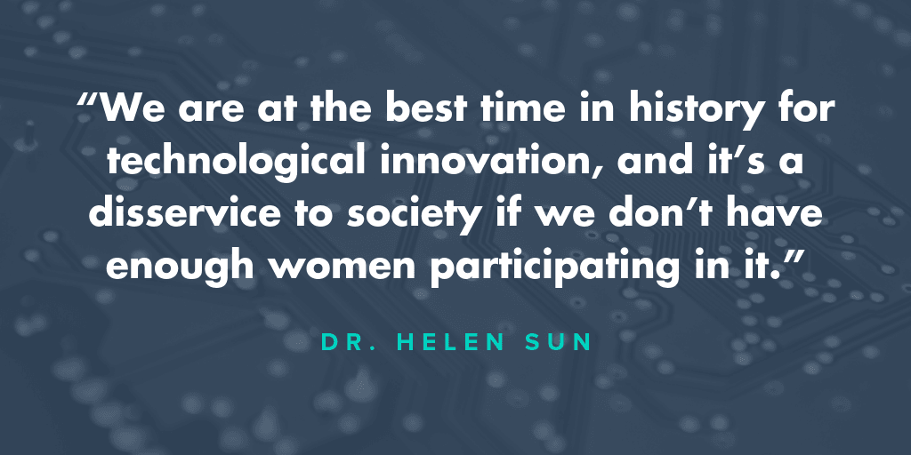 Quote from Dr. Helen Sun
