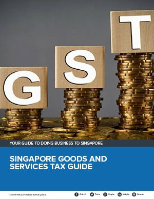 Singapore Goods and Services Tax Guide