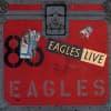Eagles - Eagles: Live