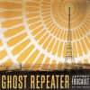 Jeffrey Foucault - Ghost Repeater
