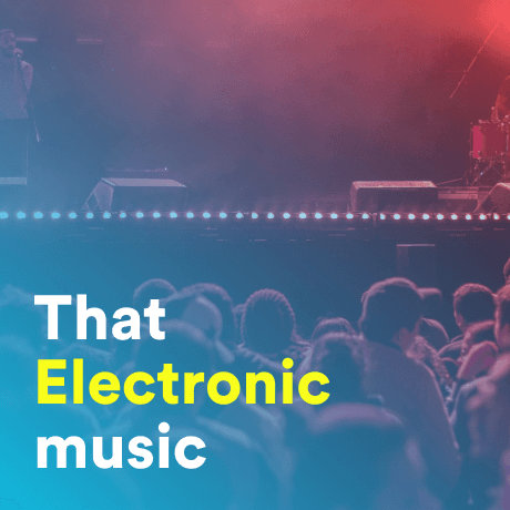 that electronic music