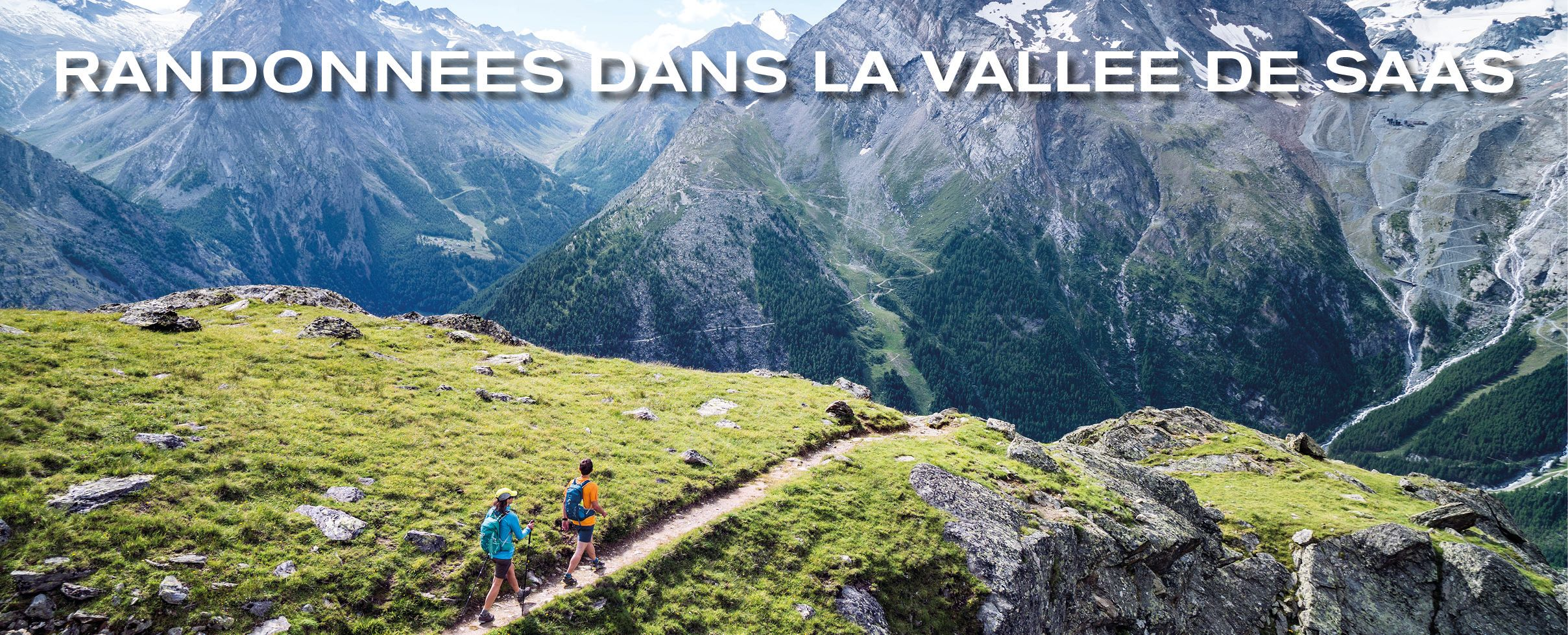 Randonnées dans la vallée de Saas
