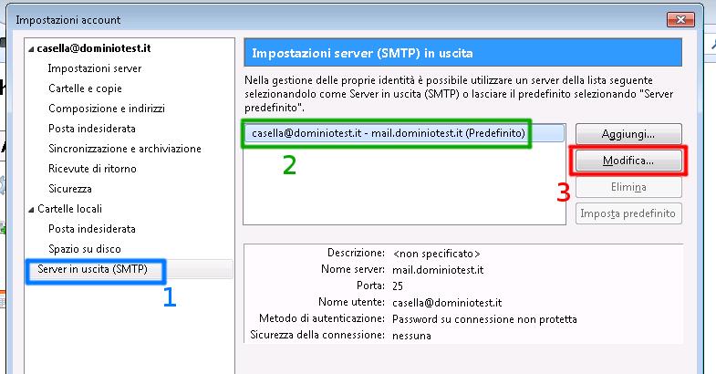 0aab17df8adb Passiamo alla sezione Server in uscita ( ossia SMTP ) selezioniamo  l'account, cliccando su Modifica