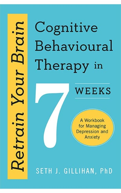 Retrain-Your-Brain--Cognitive-Behavioural-Therapy-in-7-Weeks