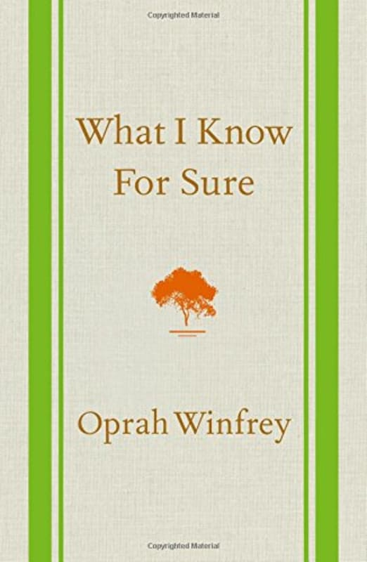 What I know for sure-Oprah-Winfrey