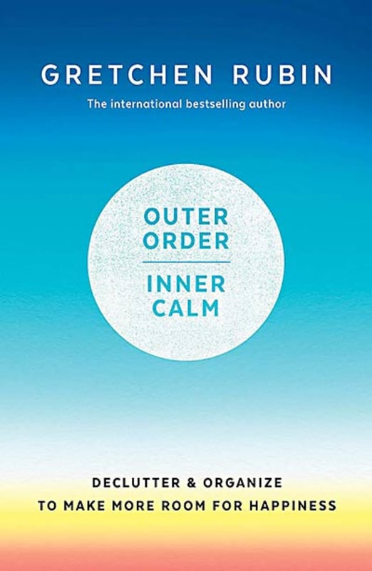 Outer-Order-Inner-Calm-by-Gretchen-Rubin
