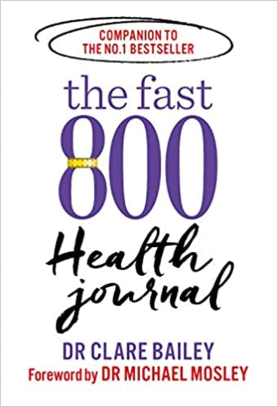 The Fast 800 Health Journal by Dr. Michael Mosley