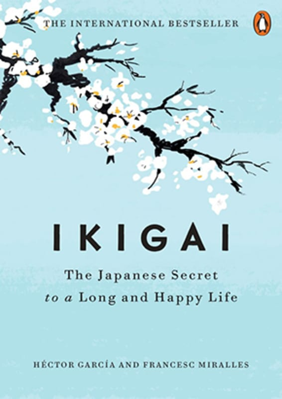 Ikigai-The-Japanese-Secret-to-a-Long-and-Happy-Life-by-Hector-Garcia-sm