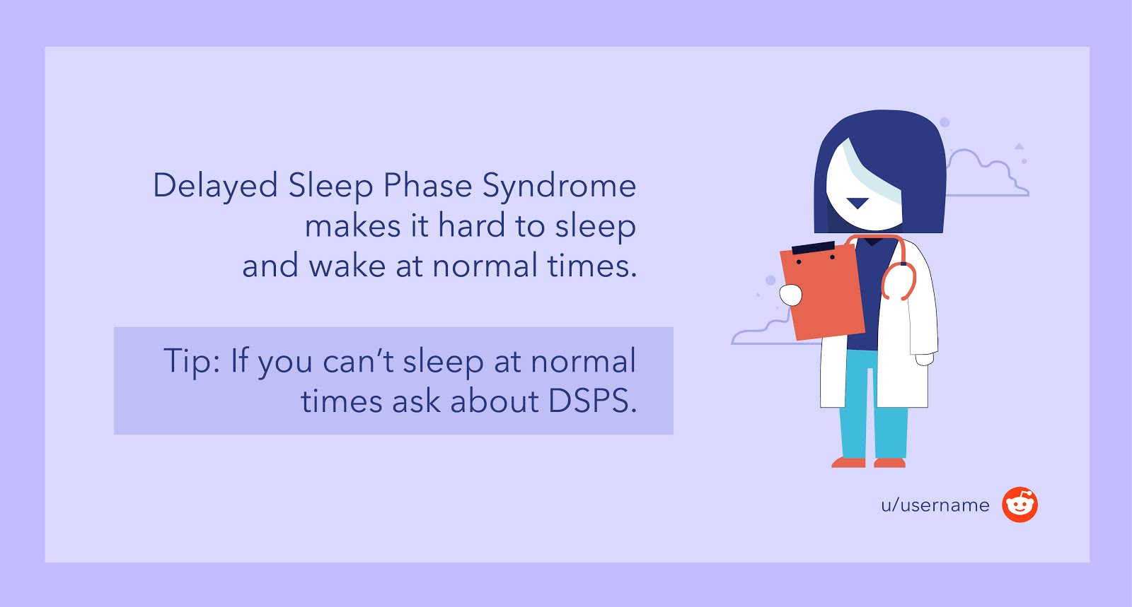 If you have tried everything to go to sleep at a normal time, talk to your doctor about DSPS