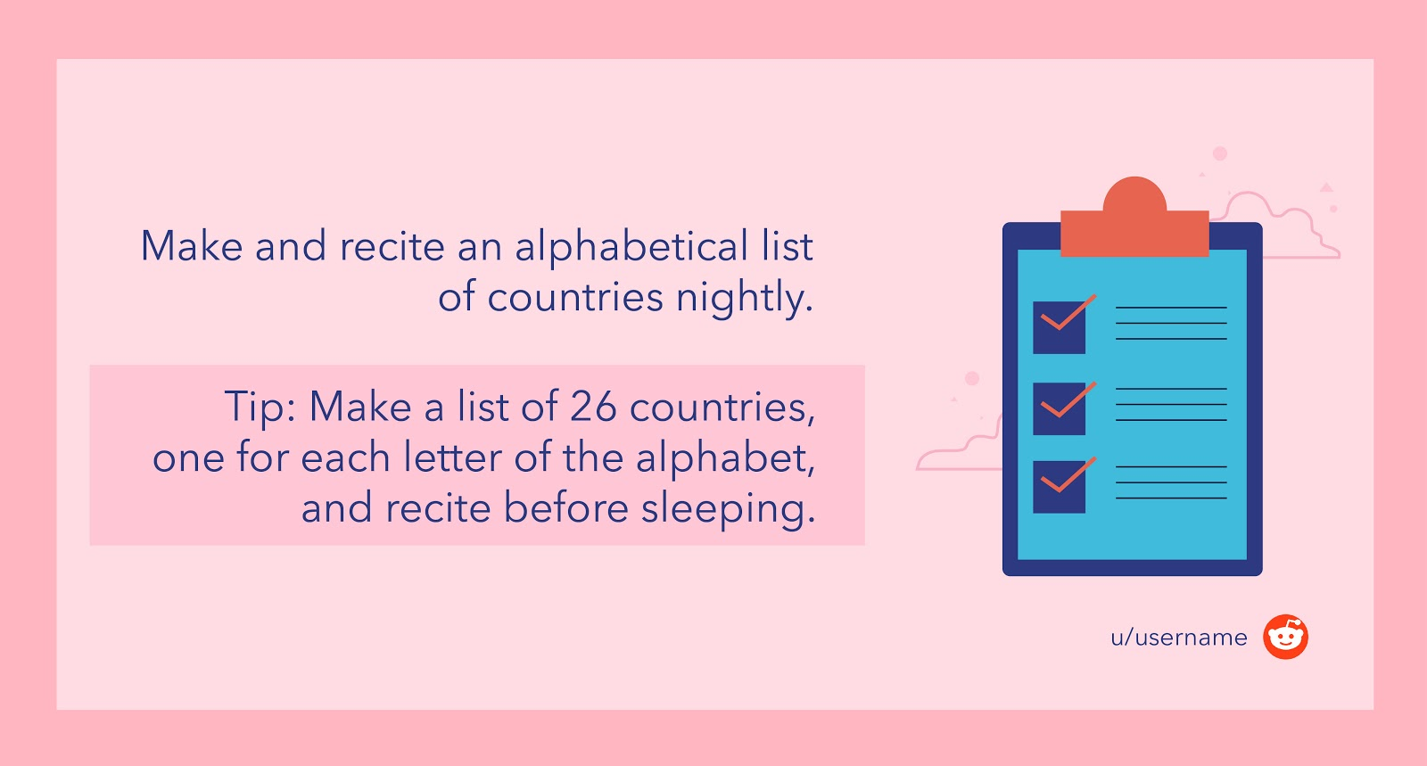 Make a list of 26 countries, one for each letter of the alphabet, and recite before sleeping.