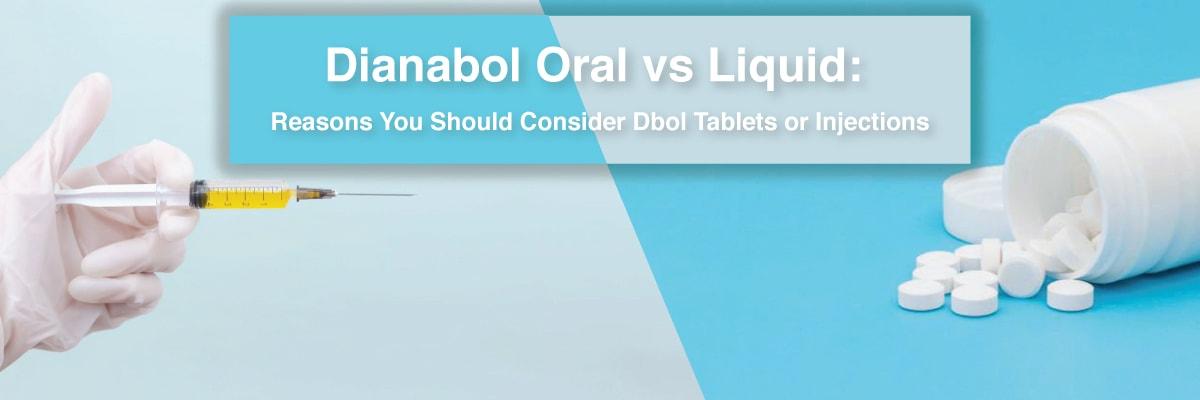 Dianabol Oral vs. Liquid