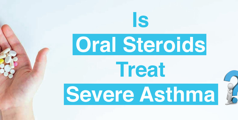 Do oral steroids treat severe asthma?