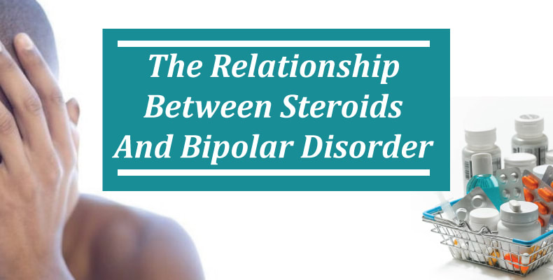 The relationship between steroids and bipolar disorder