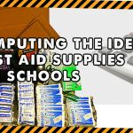 Ideal First Aid Supplies For Schools