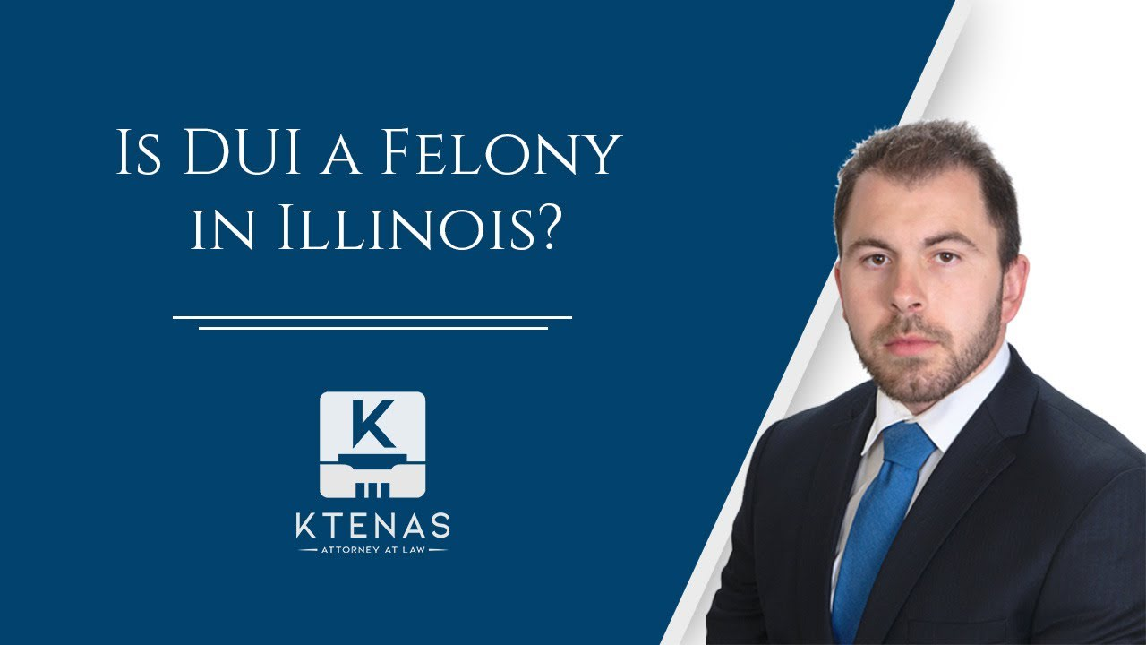 Is DUI a felony in IL?