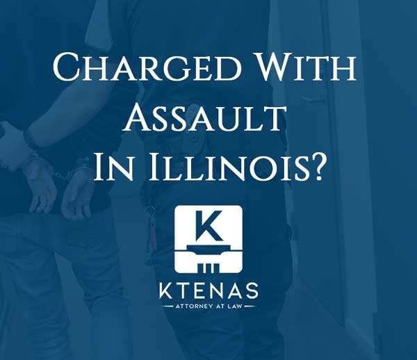 Charged with assault in Illinois?
