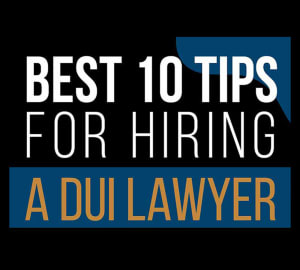 Best 10 tips for hiring a DUI lawyer in 2020