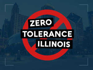 Illinois Zero Tolerance Law