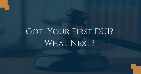 Got your first DUI? what next?
