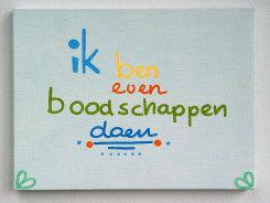 Lily van der Stokker, Ik ben even boodschappen doen.