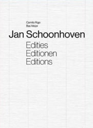 Jan Schoonhoven †, Jan Schoonhoven: Edities/Editionen/Editions
