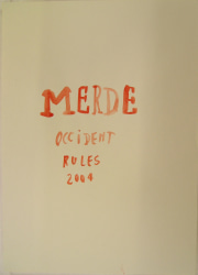 Anne-Lise Coste, Merde Occident Rules