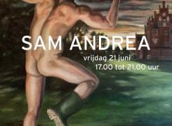 Solo expositie Sam Andrea, Sam Andrea
