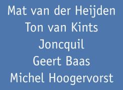 But thy eternal summer shall not fade, Joncquil, Michel Hoogervorst, Mat van der Heijden, Geert Baas, Ton van Kints