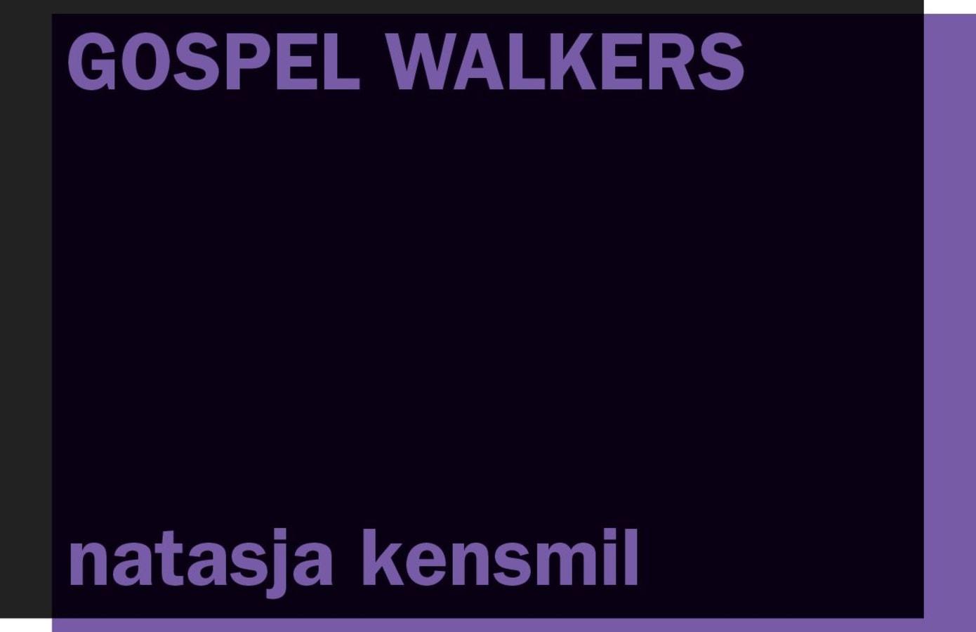 Gospel Walkers, Natasja Kensmil,