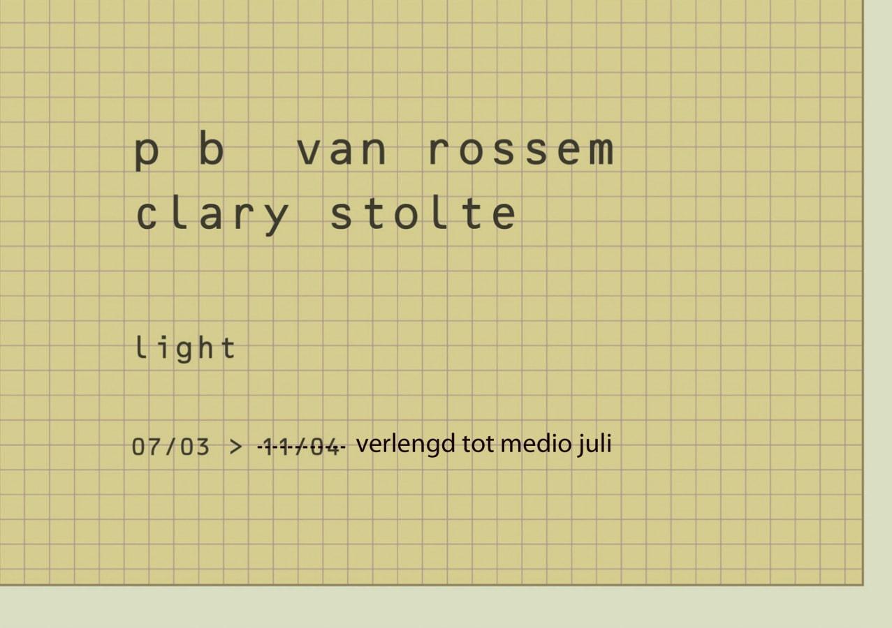 'LIGHT', P.B. Van Rossem, Clary Stolte,