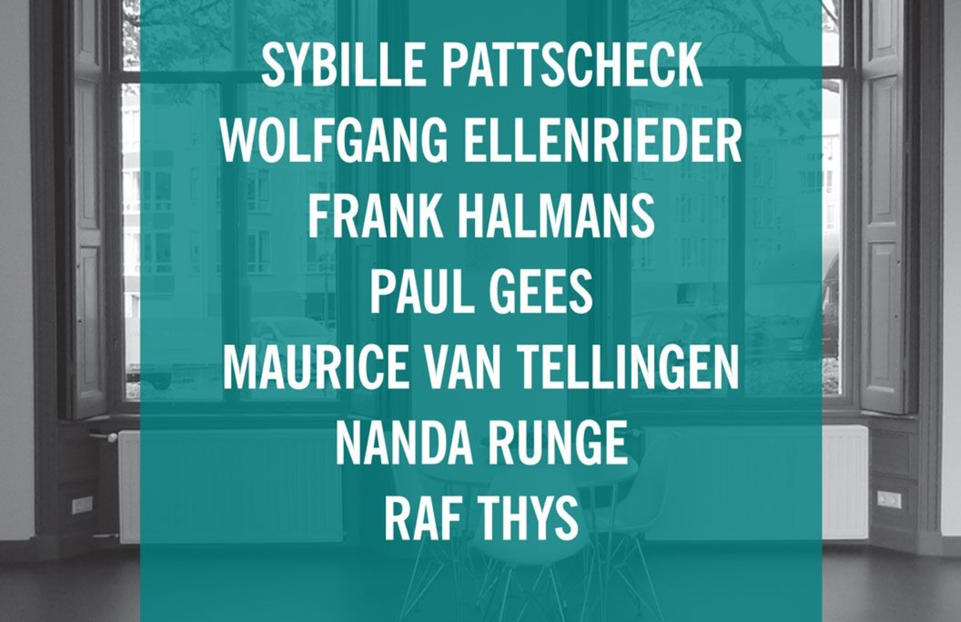 REASONS TO BE CHEERFUL (PART 1), Wolfgang Ellenrieder, Paul Gees, Frank Halmans, Sybille Pattscheck, Nanda Runge, Maurice van Tellingen, Raf Thys,