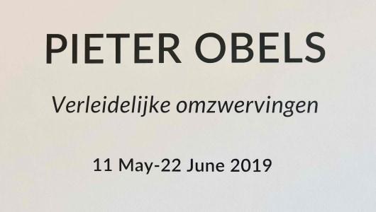 Verleidelijk omzwervingen, Pieter Obels, Galerie Roger Katwijk