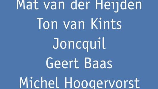 But thy eternal summer shall not fade, Joncquil, Michel Hoogervorst, Mat van der Heijden, Geert Baas, Ton van Kints, Galerie Ramakers