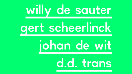 'What We Do Not (want to) See', Johan de Wit, Willy de Sauter, Gert Scheerlinck, D.D. Trans, Galerie Ramakers