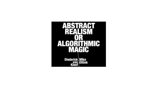 Abstract Realism or Algorithmic Magic, Diederick van Kleef, Mike Ottink, Frank Taal Galerie
