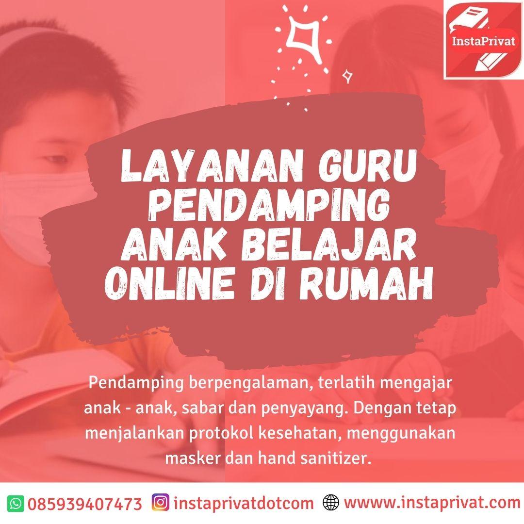 Guru pendamping anak belajar online di rumah area Jakarta Bogor Depok Tangerang bekasi