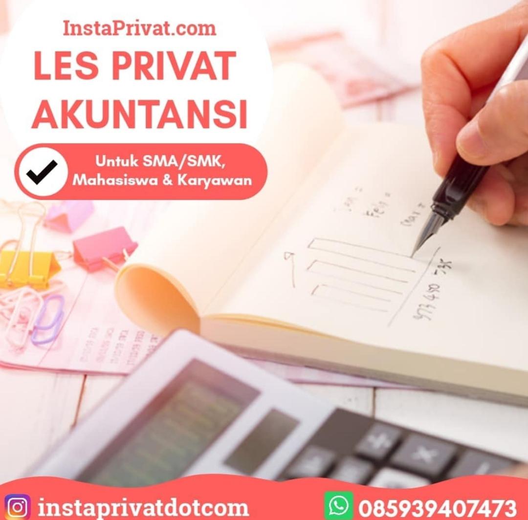 Les privat akuntansi SMA, SMK, SBMPTN, SIMAK UI, Mahasiswa, Karyawan, Guru ke rumah, biaya terjangkau. Berpengalaman dan Resmi terdaftar.