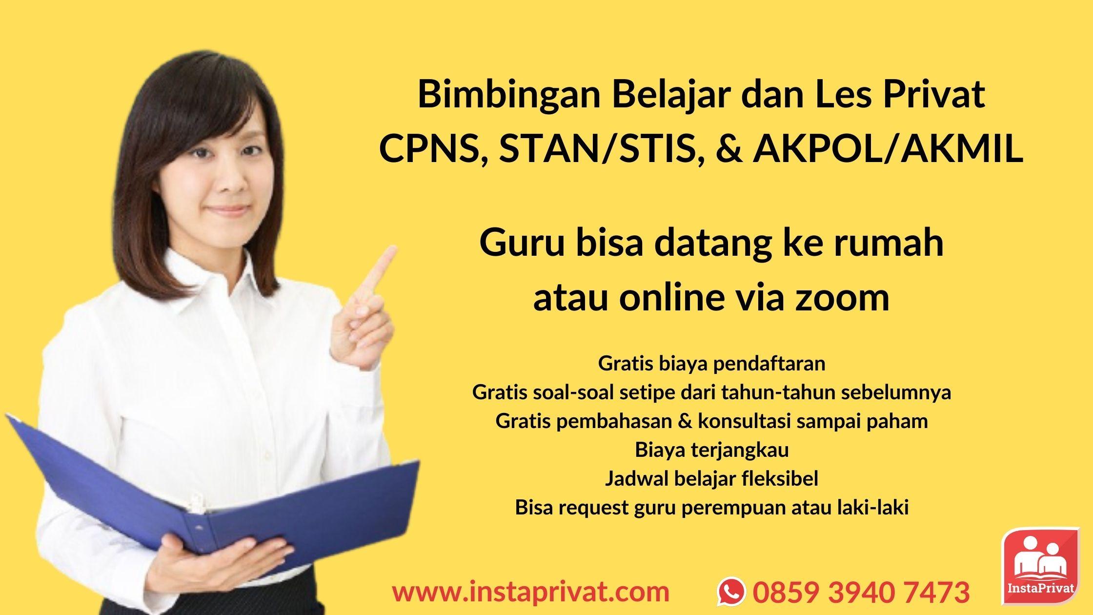 les privat CPNS, STAN, STIS, Akpol, Akmil