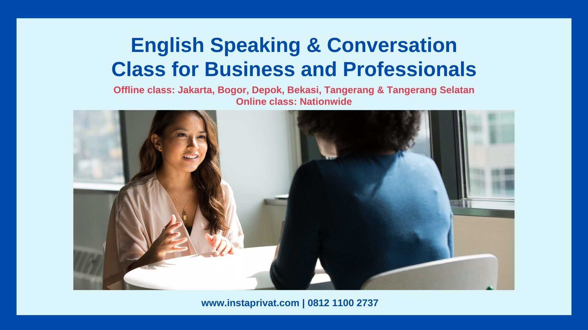 Les privat bahasa inggris, speaking conversation dan grammar, TOEFL, IELTS, Guru berpengalaman datang ke rumah, biaya murah area Jakarta, Bogor, Depok, Tangerang, Bekasi