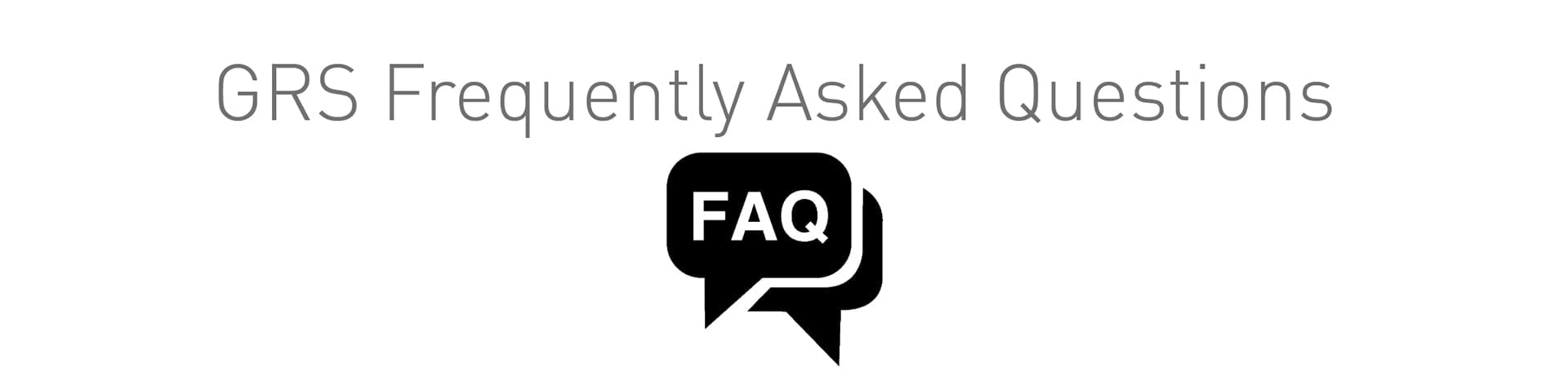 Icon for GRS Frequently Asked Questions