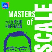Masters of Scale with Reid Hoffman. podcast