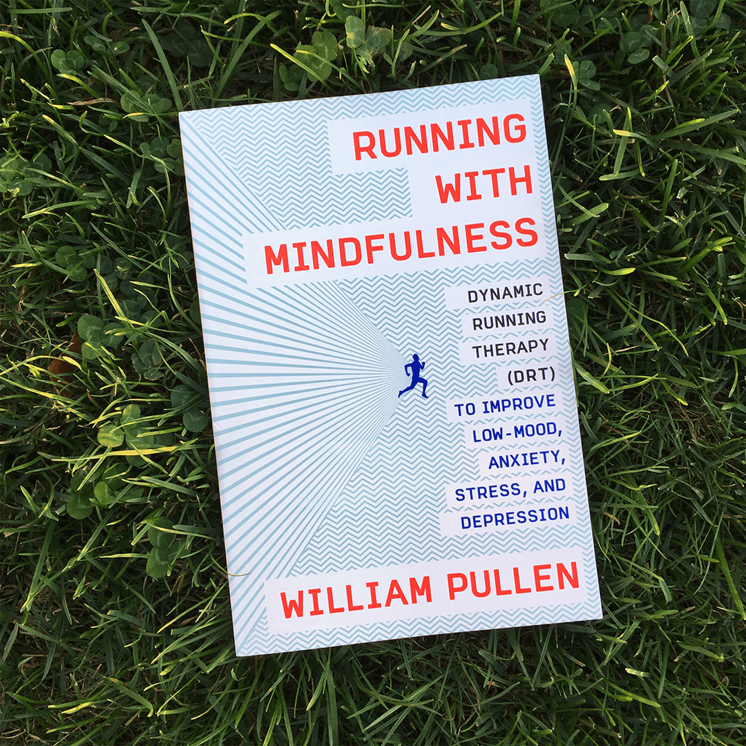 William Pullen's book about Running with Mindfulness, mindset, mindfulness, anxiety, stress, therapy