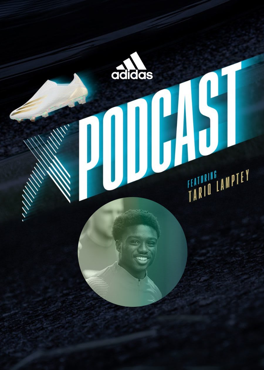 Poster of adidas X football podcast featuring football player Tariq Lamptey, soccer, player, adidas, athlete