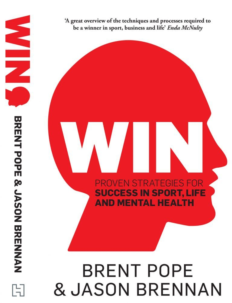 Win from Brent Pope & Jason Brennan about proven Strategies for success in sport, life and mental health. Champion's Mindset, reading list, improving skills