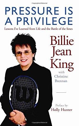 Pressure is privilege by Billie Jean King. Champion's mindset, reading, books, improving skills