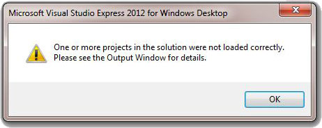 Visual Studio Error Window with message that one or more projects were not loaded.