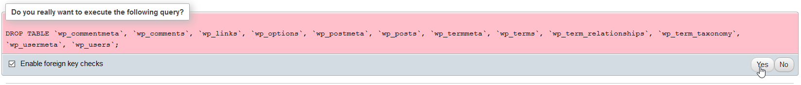 phpMyAdmin - deleting wordPress tables confirm message