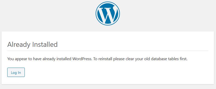 WordPress already installed message