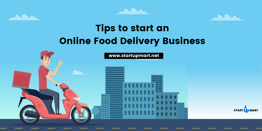 Tips to start an Online Food Delivery Business and Generate Revenue
